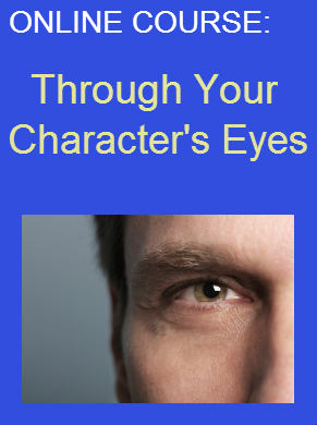 Online Creative Writing Course: Through Your Character's Eyes